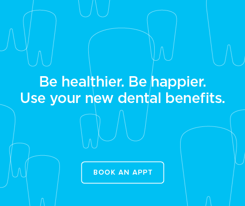 Be Heathier, Be Happier. Use your new dental benefits. - Dentists of Mandeville